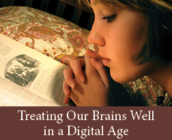 Treating Your Brain Well in a Digital Age
