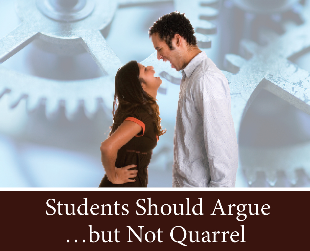 Students Should Argue…but Not Quarrel
